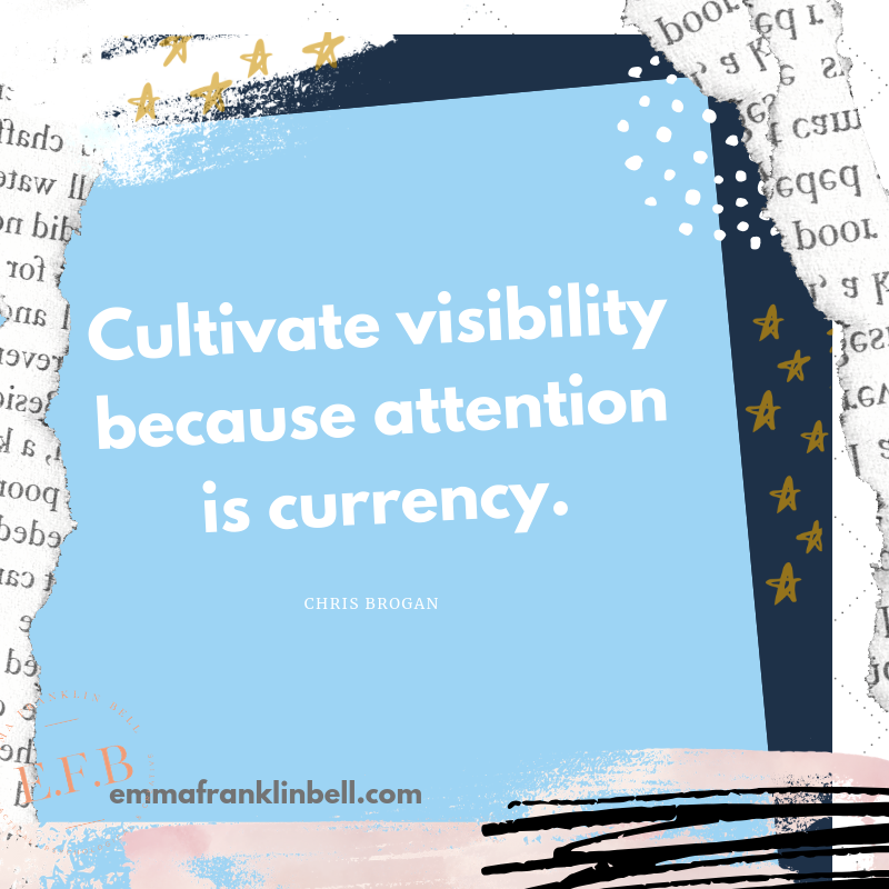 Cultivate Visibility